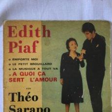Discos de vinil: SINGLE EDITH PIAF CON THEO SARAPO. Lote 219729401