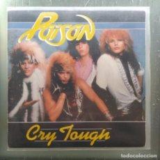 """Discos de vinilo: POISON - CRY TOUGH (7"""", SINGLE) (MUSIC FOR NATIONS) KUT 127 (1987,UK) (D:VG+). Lote 219733335"""
