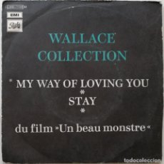 Disques de vinyle: WALLACE COLLECTION-MY WAY OF LOVING YOU STAY, PATHÉ 2 C 006-11431 M, 2 C 006-11.431 M. Lote 219825768