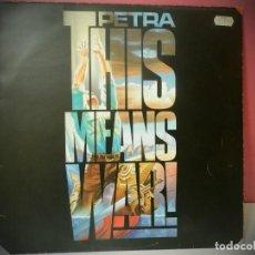 Discos de vinilo: DISCO VINILO PETRA THIS MEANS WAR. Lote 219830475
