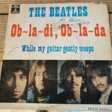 Discos de vinilo: THE BEATLES-OB-LA-DI, OB-LA-DA-WHILE MY GUITAR GENTLY WEEPS-ORIGINAL ESPAÑOL 1969. Lote 219835430