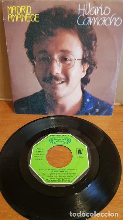 HILARIO CAMACHO / MADRID AMANECE / SINGLE - MOVIE PLAY-1982 / MBC. ***/*** (Música - Discos - Singles Vinilo - Cantautores Españoles)