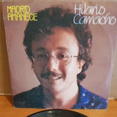 Discos de vinilo: HILARIO CAMACHO / MADRID AMANECE / SINGLE - MOVIE PLAY-1982 / MBC. ***/***. Lote 219846097
