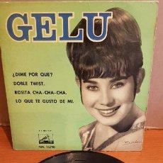 Discos de vinilo: GELU / DIME POR QUÉ ? / EP - LA VOZ DE SU AMO-1962 / MBC. ***/***. Lote 219848228
