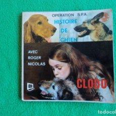 Discos de vinilo: PERROS: HISTOIRE DE CHIEN - FOTOS PERROS Y GATOS- RARO EP COLECCIONABLE VINTAGE. Lote 219853888