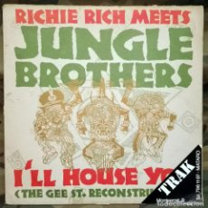 Disques de vinyle: RICHIE RICH MEETS JUNGLE BROTHERS – I'LL HOUSE YOU (THE GEE ST. RECONSTRUCTION) UK 1988. Lote 219859495