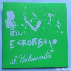 Disques de vinyle: ESKORBUTO AL PARLAMENTO. Lote 219860560