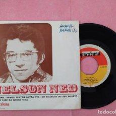 """Discos de vinilo: 7"""" NELSON NED – CIGANA / VAMOS TENTAR OUTRA VEZ +2 - COPACABANA EP 73146 PORTUGAL - EP (EX-/EX-). Lote 219866278"""