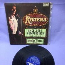 Discos de vinilo: LP ENGELBERT HUMPERDINCK -- RIVIERA -- ESPAÑA 1972. Lote 219875600