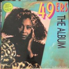 Discos de vinilo: 49ERS THE ALBUM, LP DANCE HITS. Lote 219878120