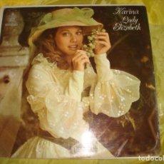 Disques de vinyle: KARINA. LADY ELIZABETH. GAMMA / HISPAVOX, 1974. EDC. MEXICO (#). Lote 219885308