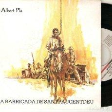 """Discos de vinilo: ALBERT PLA 7"""" SPAIN 45 SINGLE VINILO 1990 LA BARRICADA DE SANTPAUCENTDEU PDI BUEN ESTADO OFERTA MIRA. Lote 219885876"""