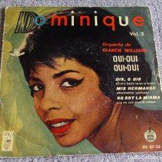 Discos de vinilo: DOMINIQUE - VOL. 2 - EP - OUI-OUI - OUI + 3 - AÑO 1960. Lote 219902058
