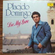 Discos de vinilo: DISCO LP DE VINILO, PLACIDO DOMINGO, BE MY LOVE. Lote 219902458