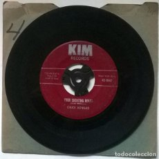 Disques de vinyle: CHUCK HOWARD. YOUR CHEATING HEART/ THE VERY LAST TIME. KIM, USA 1961 SINGLE. Lote 219914600