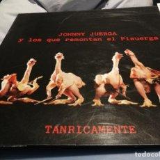 Discos de vinilo: JOHNNY JUERGA Y LOS QUE REMONTAN EL PISUERGA TANRICAMENTE LP 1990 MOVIDA. Lote 219917733