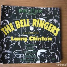 Discos de vinilo: RARE EP THE BELL RINGERS MI TESORO YOU ARE MY SUNSHINE LARRY CLINTON. Lote 219955961