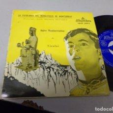 Discos de vinilo: LA ESCOLANIA DEL MONASTERIO DE MONTSERRAT - SALVE MONTSERRATINA , VIROLAI . ALHAMBRA. Lote 219970506