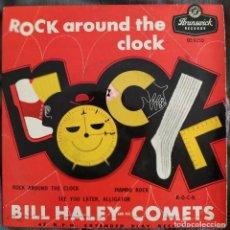 Discos de vinilo: BILL HALEY AND HIS COMETS - ROCK AROUND THE CLOCK. EP BRUNSWICK. EDICIÓN UK 1956. Lote 219978026