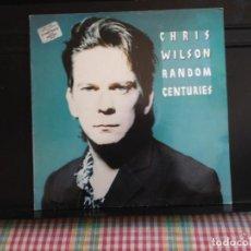 Discos de vinilo: CHRIS WILSON - RANDOW CENTURIES (GARAGE) / RARE TEST PRESSING LP FRENCH PRESSED TEST SNA. Lote 220018250