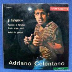 Discos de vinilo: EP ADRIANO CELENTANO - II TANGACCIO - ESPAÑA - 1963. Lote 220077140