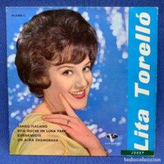 Discos de vinilo: EP LITA TORELLÓ - TANGO ITALIANO - ESPAÑA - 1962. Lote 220077968