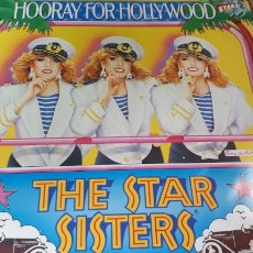 Discos de vinilo: THE STAR SISTERS HOORAY FOR HOLLYWOOD. Lote 220078070