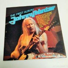 Discos de vinilo: JOHNNY WINTER – THE FIRST ALBUM. Lote 245426170