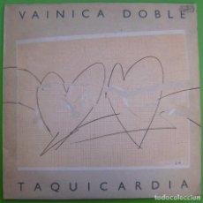 Discos de vinilo: VAINICA DOBLE - TAQUICARDIA (LP DOBLE, 1984). Lote 220090237