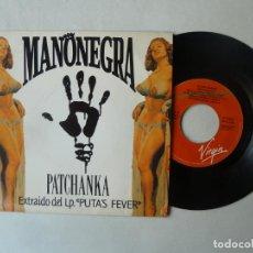 Discos de vinilo: MANO NEGRA PATCHANKA SINGLE VINILO VIRGIN PROMOCIONAL PERFECTO ESTADO 1989. Lote 220091517