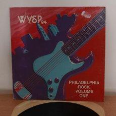 Discos de vinilo: WSYP 94 ROCK PHILADELPHIA VOLUME ONE LP - 1981 - USA - VG-/VG-. Lote 220100555