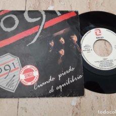 Dischi in vinile: 091 CUANDO PIERDO EL EQUILIBRIO/PERDERME EN LA JUNGLA 7'' SINGLE 1986 ZAFIRO-1986-. Lote 220107001