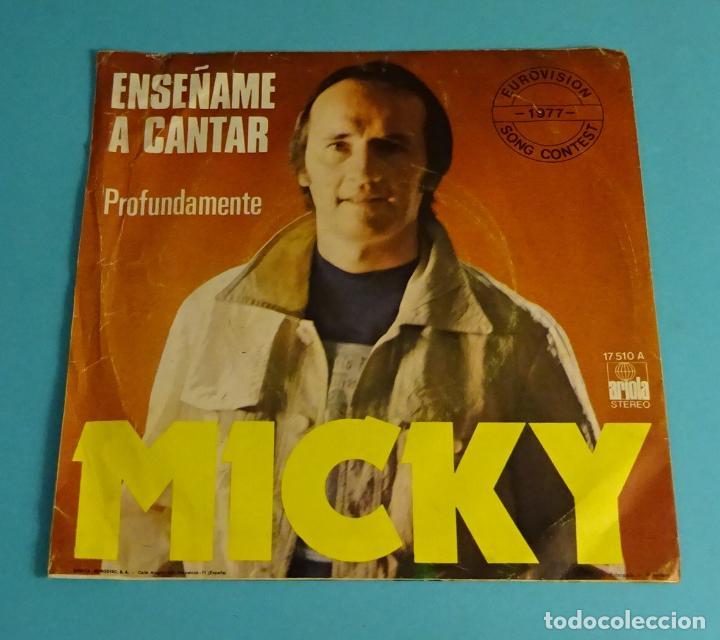 Discos de vinilo: MICKY. ENSEÑAME A CANTAR / PROFUNDAMENTE. EUROVISIÓN 1977 - Foto 2 - 220113123
