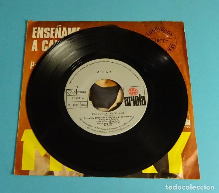 Discos de vinilo: MICKY. ENSEÑAME A CANTAR / PROFUNDAMENTE. EUROVISIÓN 1977 - Foto 4 - 220113123