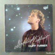 Discos de vinilo: MAXI SINGLE - CLIFF TURNER- MOONLIGHT AFFAIR - 1986. Lote 220188207