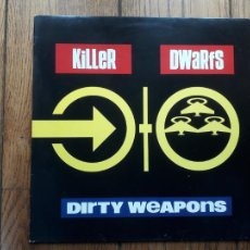 Discos de vinilo: KILLER DWARFS - DIRTY WEAPONS. Lote 220191535