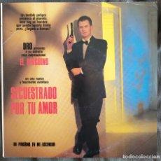 Discos de vinilo: UN PINGÜINO EN MI ASCENSOR - SECUESTRADO POR TU AMOR. SINGLE DRO 1990. Lote 220192340