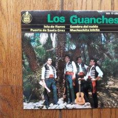 Discos de vinilo: LOS GUANCHES - ISLA DE FLORES + PUERTO DE SANTA CRUZ + SOMBRA DEL NUBLO + MUCHACHITA ISLEÑA. Lote 220195670