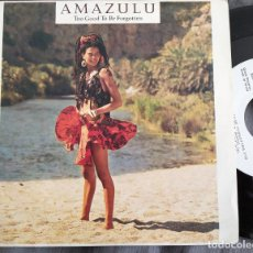 Discos de vinilo: AMAZULU - TOO GOOD TO BE FORGOTTEN. SINGLE PROMOCIONAL EDICIÓN ESPAÑOLA. Lote 220240590