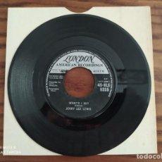 Discos de vinilo: AÑO 1960, MUY RARO, JERRY LEE LEWIS, WHAT'D I SAY LIVIN' LOVIN' WRECK, SINGLE DISCO DE VINILO 45 RPM. Lote 220259577