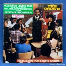 Discos de vinilo: MAXI SINGLE GARY BYRD AND THE G.B.EXPERIENCE CON STEVIE WONDER - THE CROWN - ESPAÑA - AÑO 1983. Lote 220261312