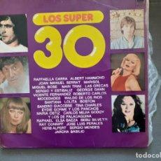 Discos de vinilo: LOS SUPER 30 LP MARISOL RAFAELLA CARRA MIGUEL BOSE MOCEDADES LAS GRECAS SERRAT LOLITA ROBERTO CARLOS. Lote 220270178