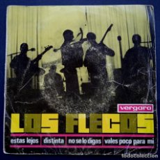 Discos de vinilo: LOS FLECOS - ESTAS LEJOS - EP 1966 . VERGARA. Lote 220271240