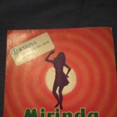 Discos de vinilo: MIRINDA Y ... ¡MUSICA! Nº 1 -KARINA- LAS FLECHAS DEL AMOR / LA FIESTA. Lote 220304270