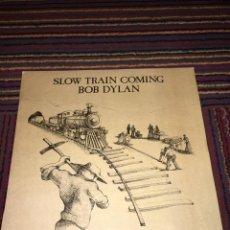 Discos de vinilo: BOB DYLAN - SLOW TRAIN COMING - LP. Lote 220308447