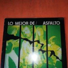 Discos de vinilo: ASFALTO. LO MEJOR DE ASFALTO. CHAPA DISCOS. ZAFIRO 1980. Lote 220357656