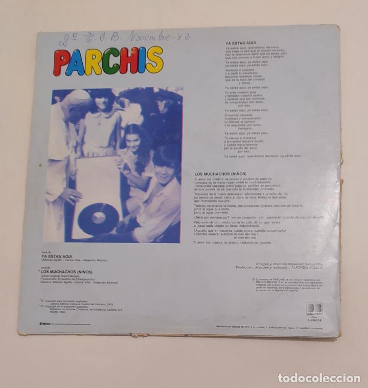 Discos de vinilo: PARCHIS: Ya estás aquí + Los Muchachos. MAXI SINGLE. TDKDA77 - Foto 2 - 220366377