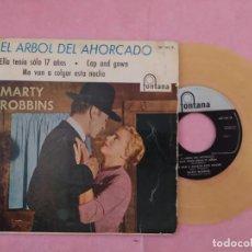 """Discos de vinilo: 7"""" MARTY ROBBINS – THE HANGING TREE -EL ARBOL DEL AHORCADO - FONTANA 467154 TE - SPAIN EP VG+/VG++. Lote 220368505"""