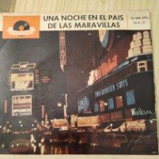 Discos de vinilo: 1961, UNA NOCHE EN EL PAÍS DE LAS MARAVILLAS, 7 PULGADAS. Lote 220432772