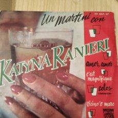 Discos de vinilo: KATYNA RANIERI, AMOR AMOR, 7 PULGADAS. Lote 220434207